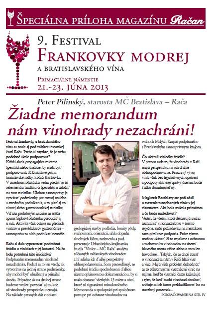 Rozhovoro so starostom Rače Petrom Pilinským o aktuálnych témach vinárstva a vinohradníctva v regióne.